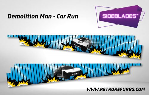 Demolition Man Car Run Pinball SideBlades Inside Decals Sideboard Art Pin Blades